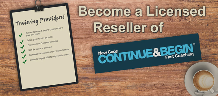 Become a Licensed Reseller of Continue & Begin Fast Coaching®